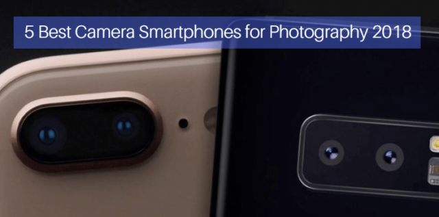 best camera smartphones for photography