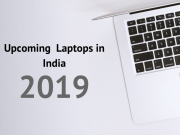 Upcoming Laptops in India 2019