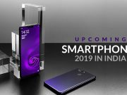 upcoming smartphones in india 2019